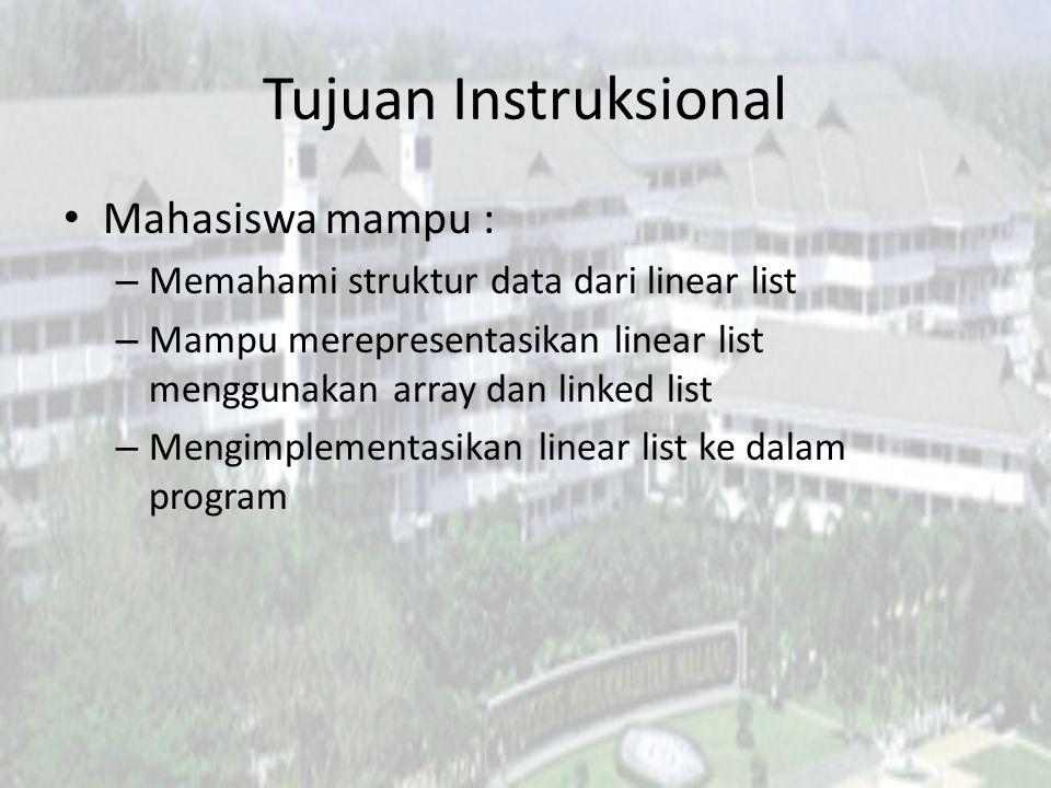 Tujuan Instruksional Mahasiswa mampu :