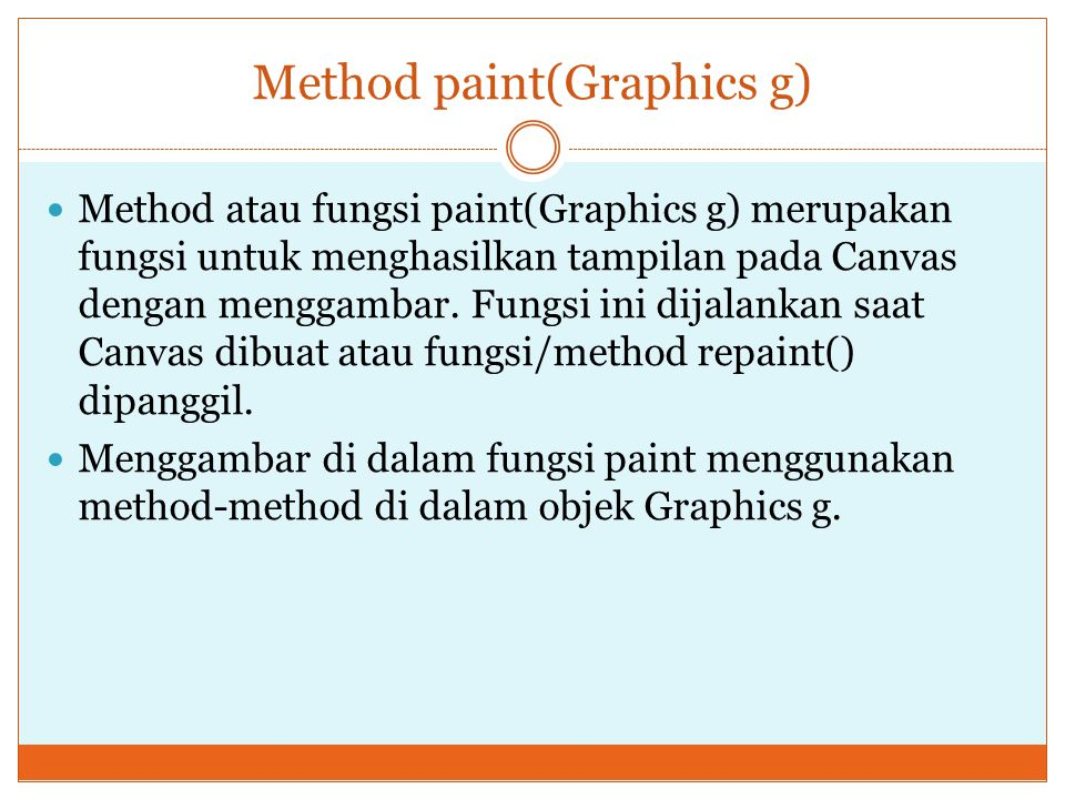 Method paint(Graphics g)