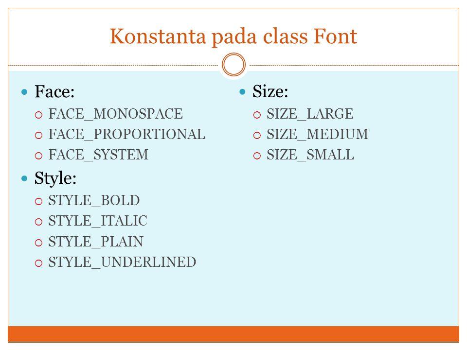 Konstanta pada class Font