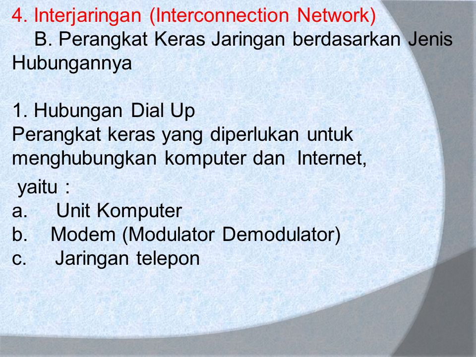 4. Interjaringan (Interconnection Network) B