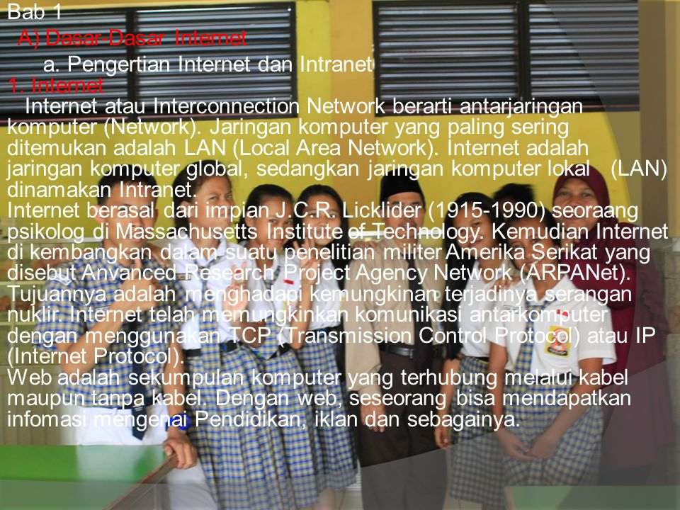 Bab 1 A) Dasar-Dasar Internet a. Pengertian Internet dan Intranet 1