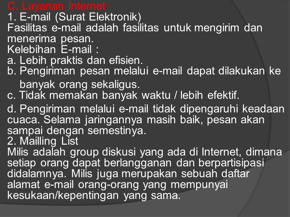 C. Layanan Internet 1.