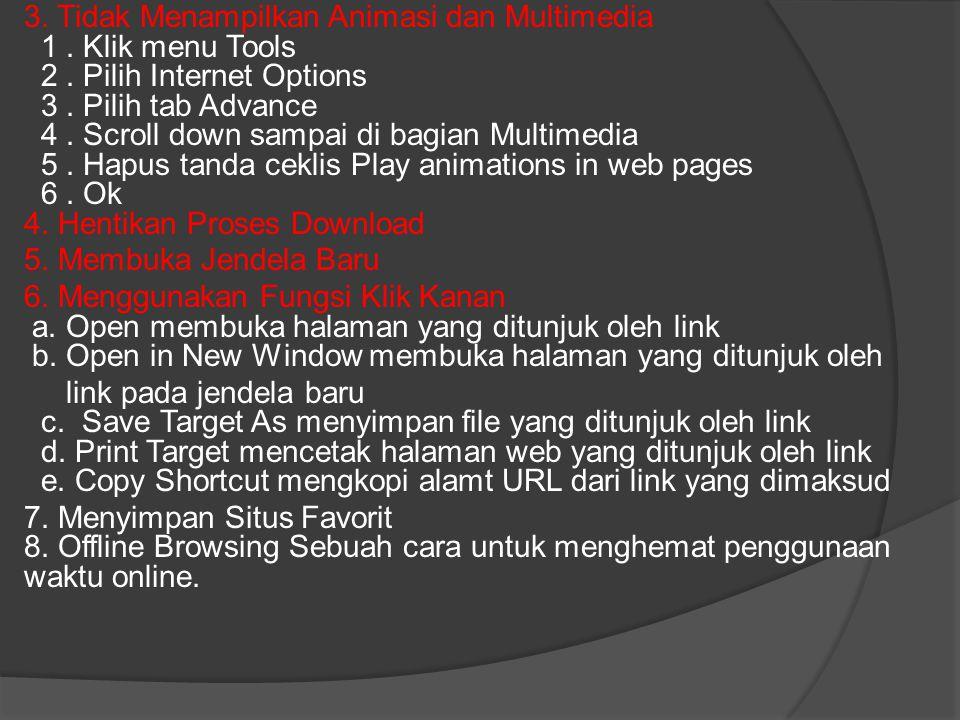 3. Tidak Menampilkan Animasi dan Multimedia 1. Klik menu Tools 2