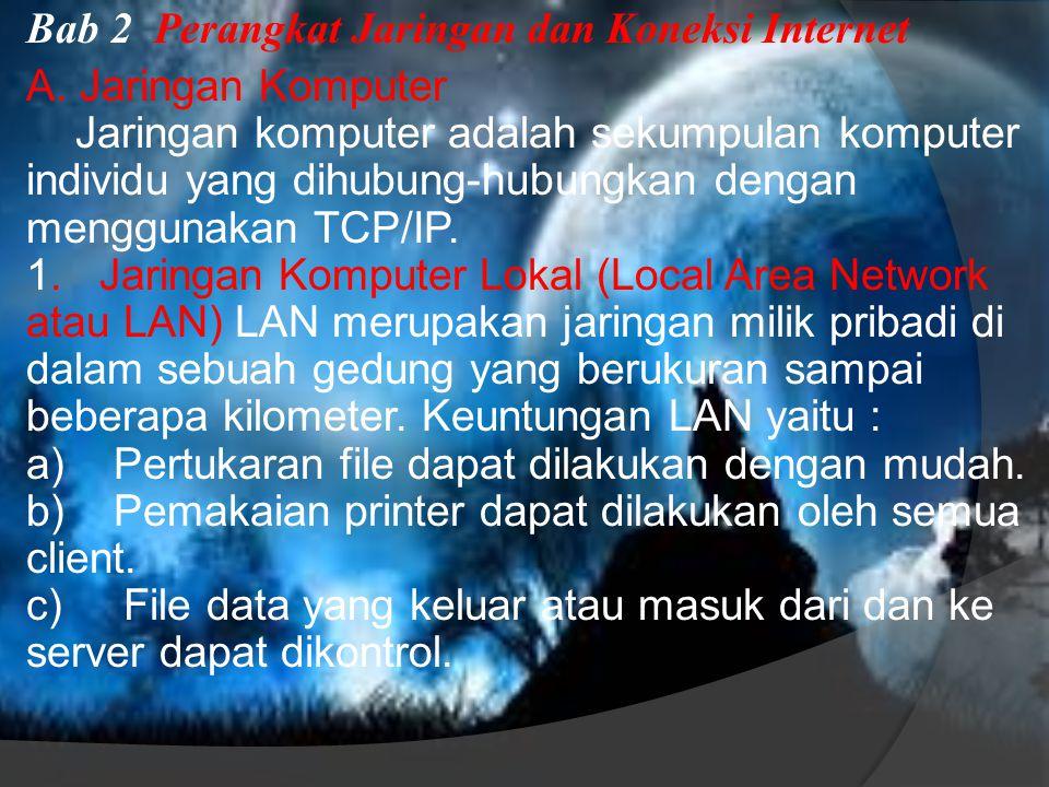 Bab 2 Perangkat Jaringan dan Koneksi Internet A