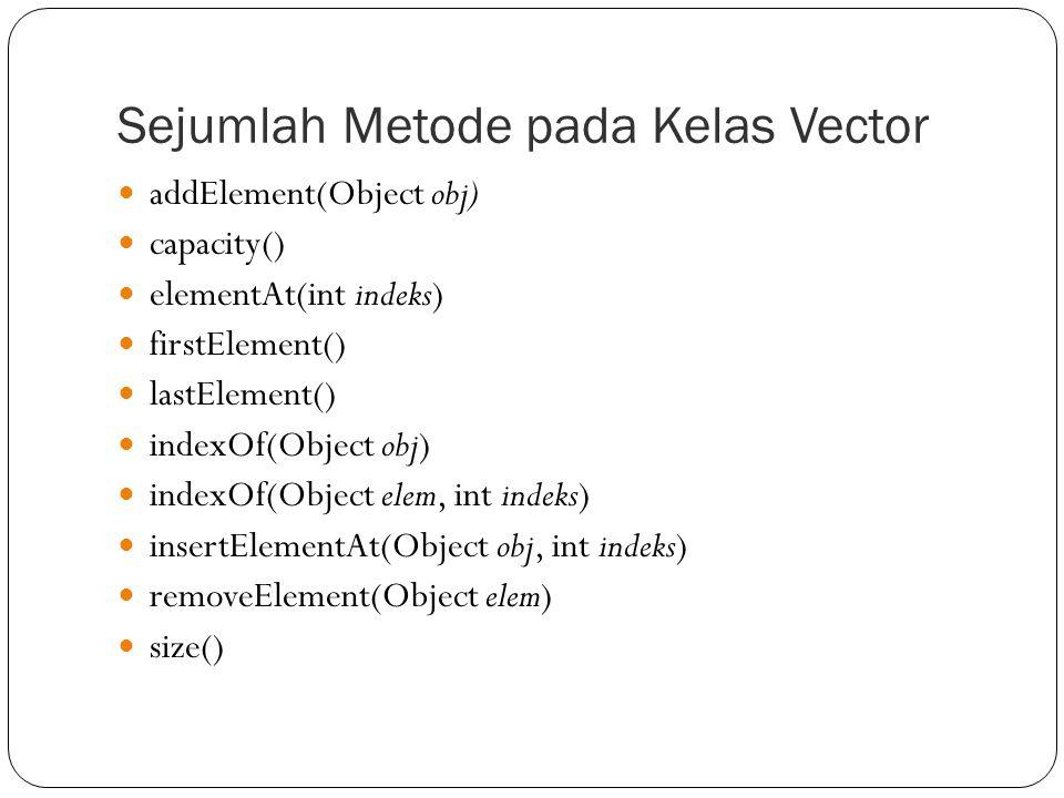 Sejumlah Metode pada Kelas Vector