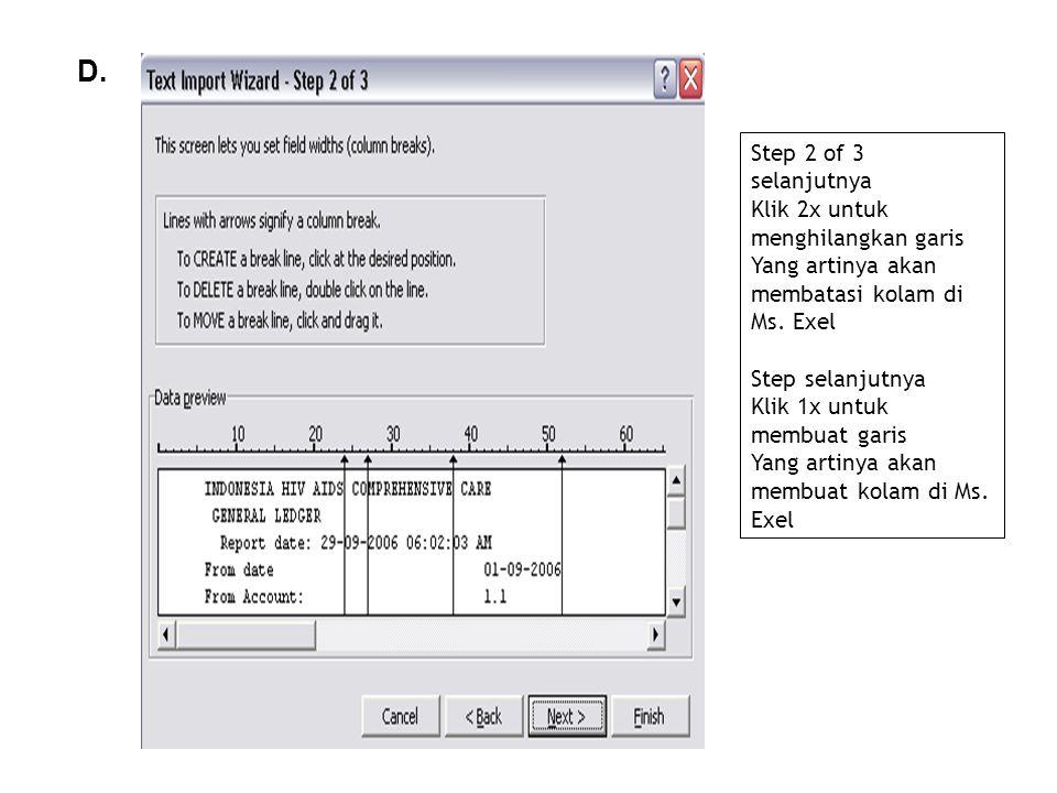 D. Step 2 of 3 selanjutnya Klik 2x untuk menghilangkan garis