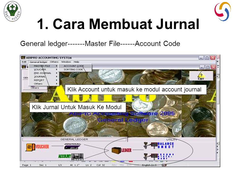 1. Cara Membuat Jurnal General ledger-------Master File------Account Code. Klik Account untuk masuk ke modul account journal.