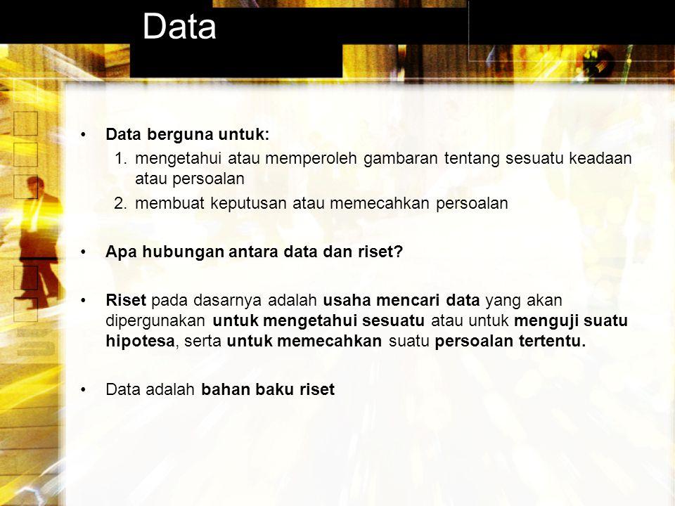 Data Data berguna untuk: