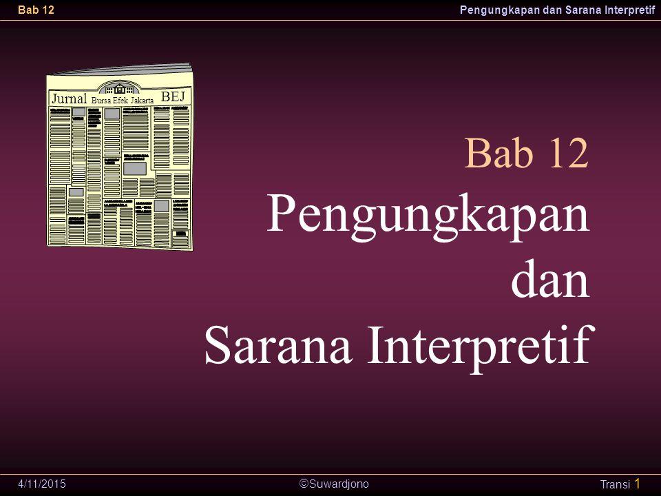Pengungkapan dan Sarana Interpretif Bab 12 Jurnal BEJ 4/10/2017