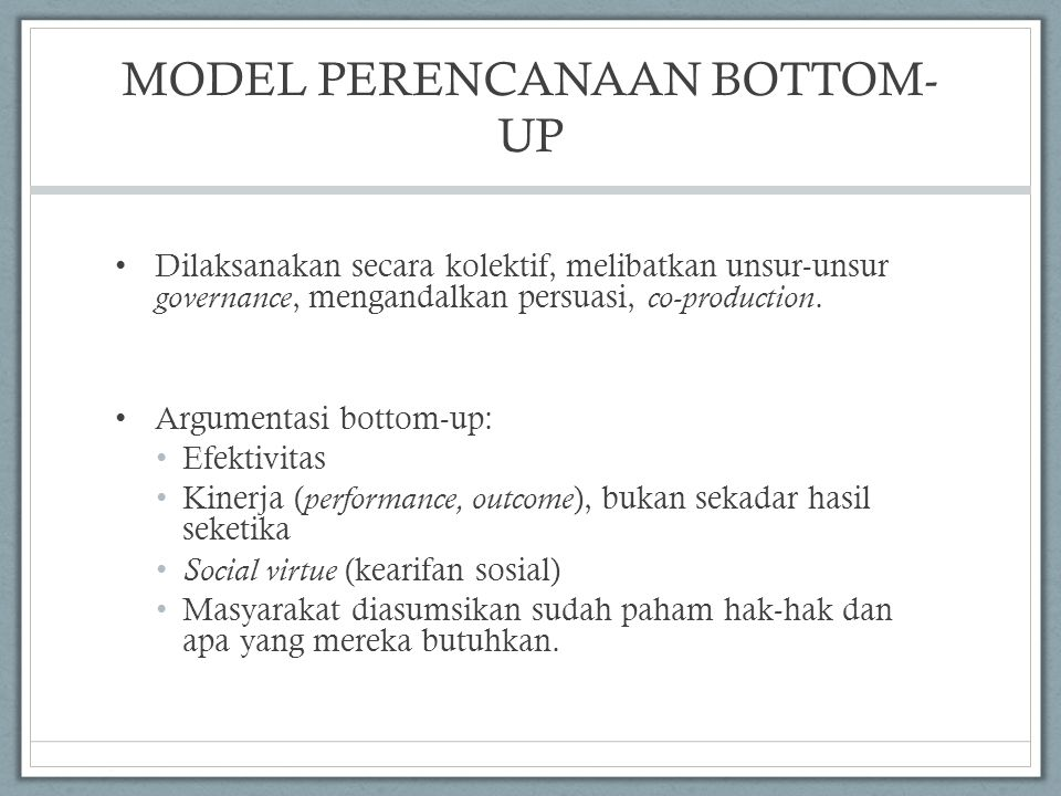 MODEL PERENCANAAN BOTTOM-UP