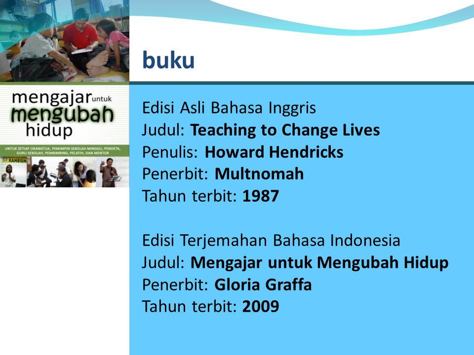buku Edisi Asli Bahasa Inggris Judul: Teaching to Change Lives