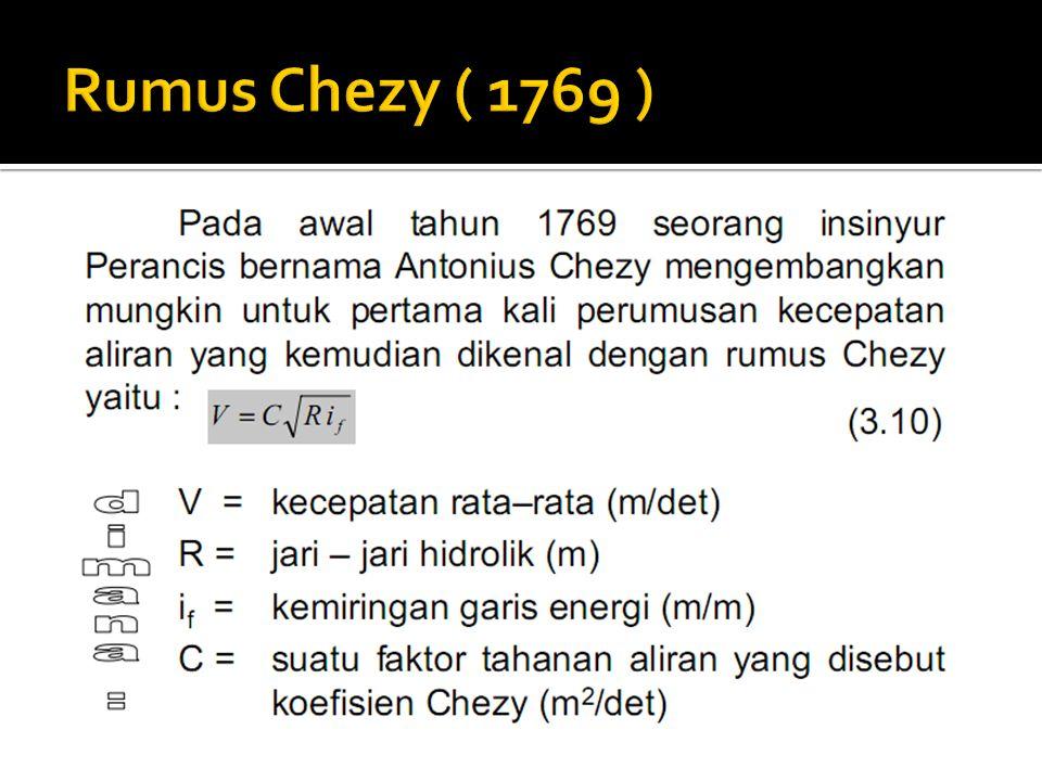 Rumus Chezy ( 1769 )