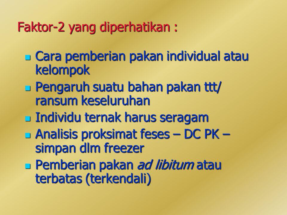 Faktor-2 yang diperhatikan :