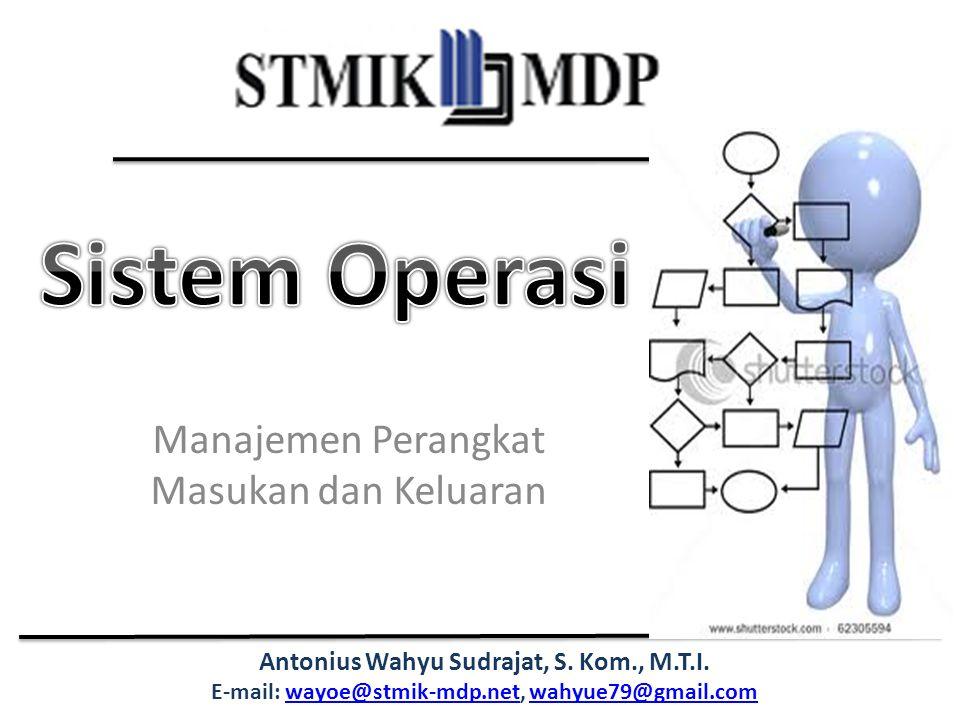 Manajemen Perangkat Masukan dan Keluaran