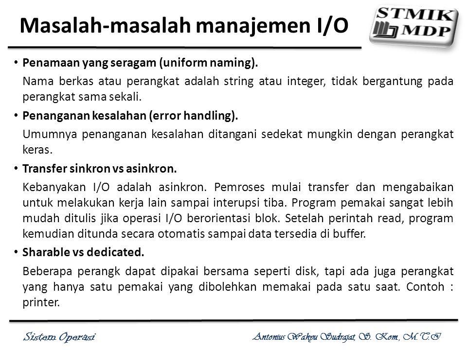 Masalah-masalah manajemen I/O