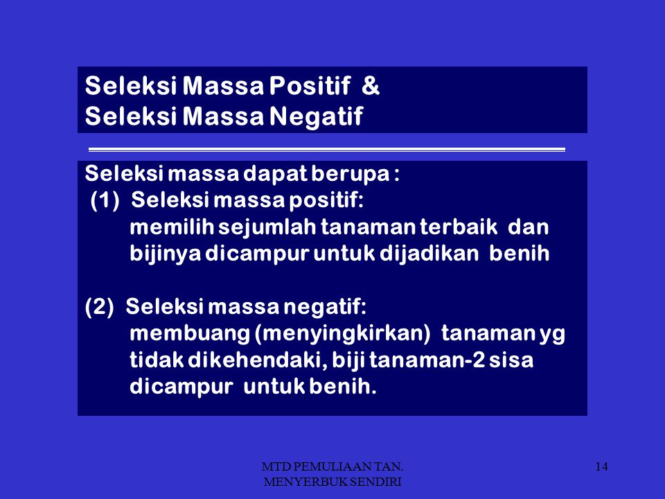 Seleksi Massa Positif & Seleksi Massa Negatif