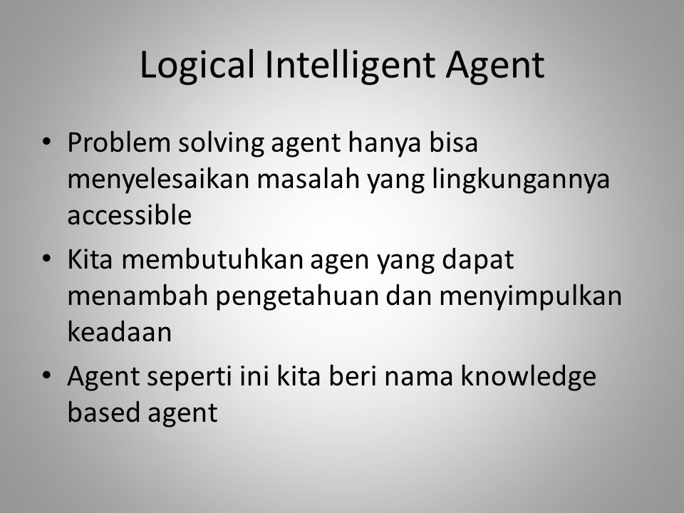 Logical Intelligent Agent