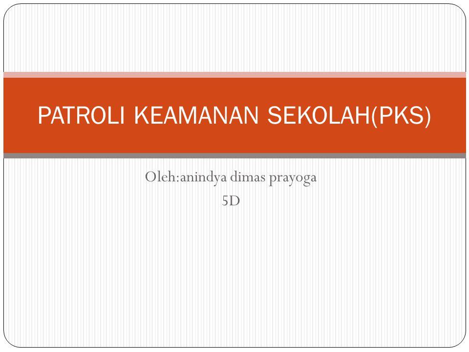 PATROLI KEAMANAN SEKOLAH(PKS)