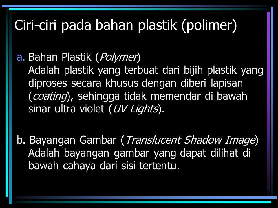 Ciri-ciri pada bahan plastik (polimer)