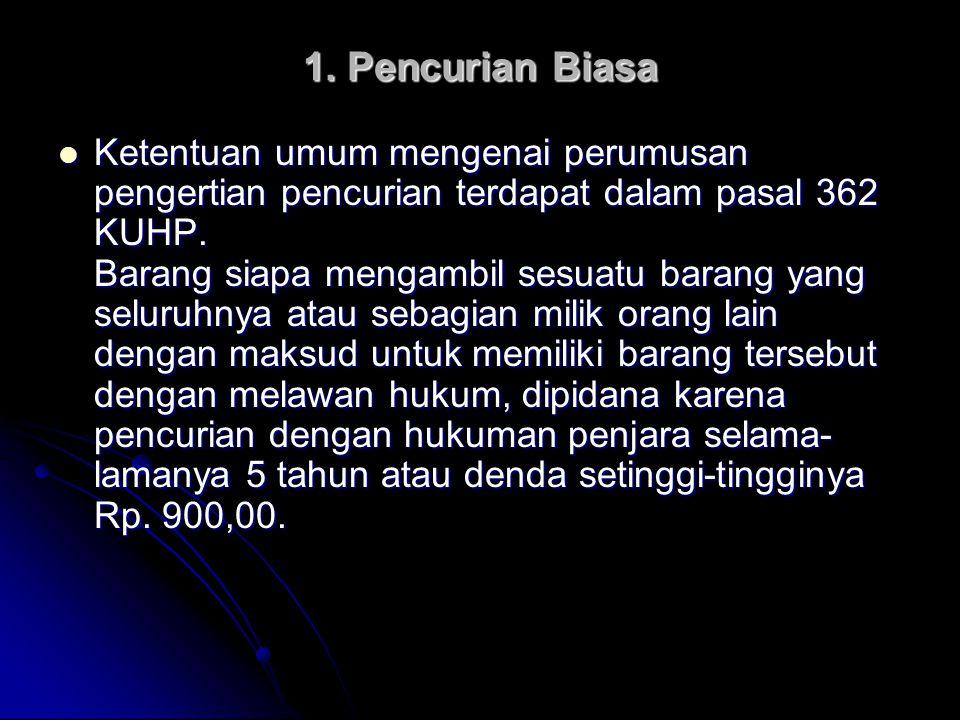 1. Pencurian Biasa
