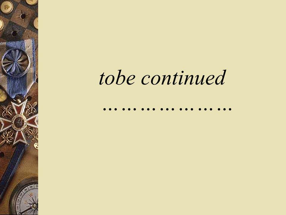 tobe continued …………………