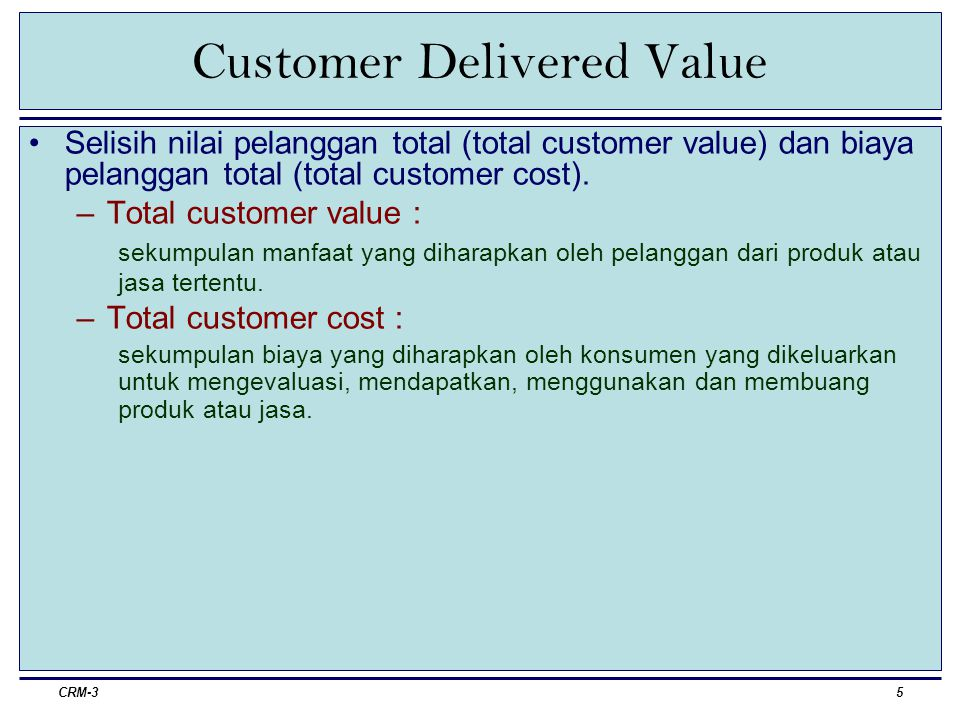 Customer Delivered Value