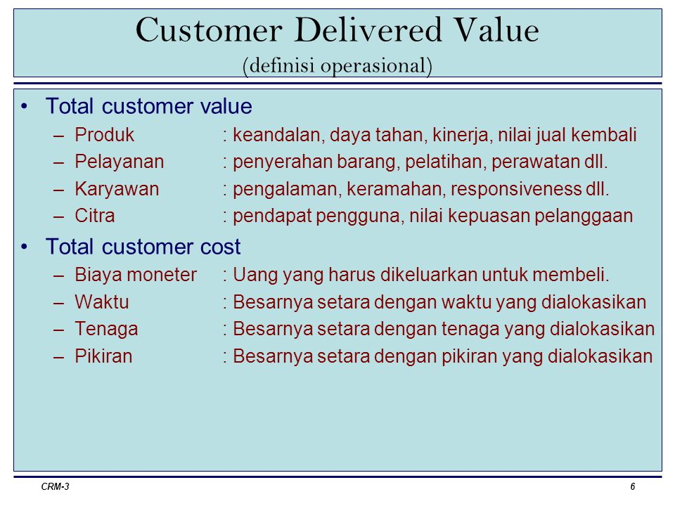 Customer Delivered Value (definisi operasional)