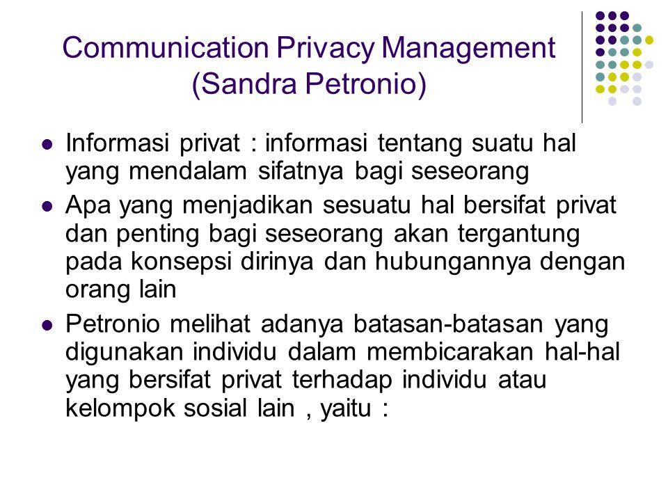 Communication Privacy Management (Sandra Petronio)