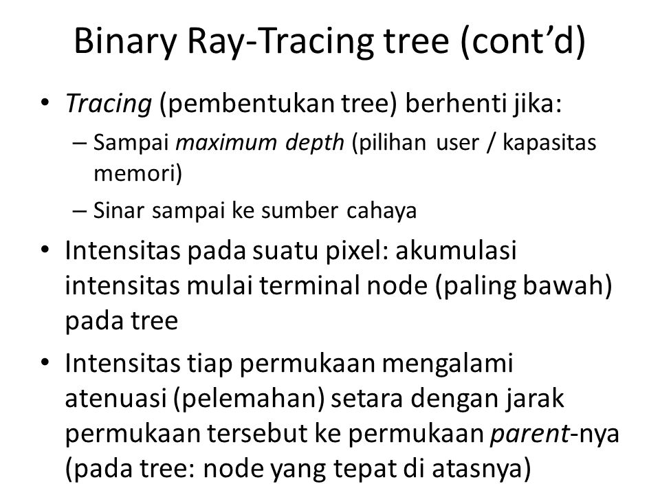 Binary Ray-Tracing tree (cont'd)