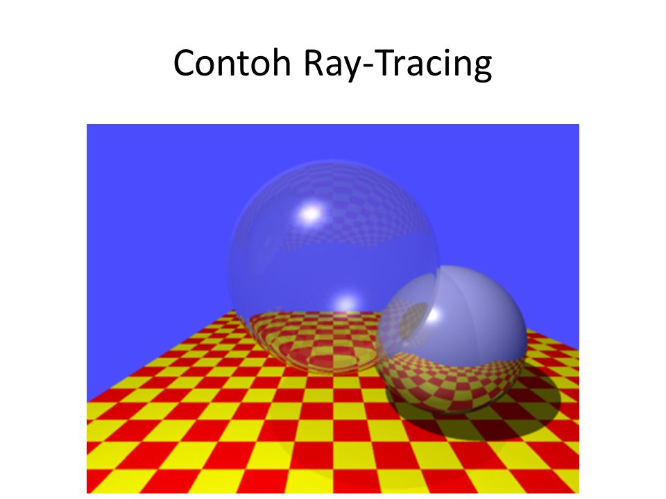 Contoh Ray-Tracing