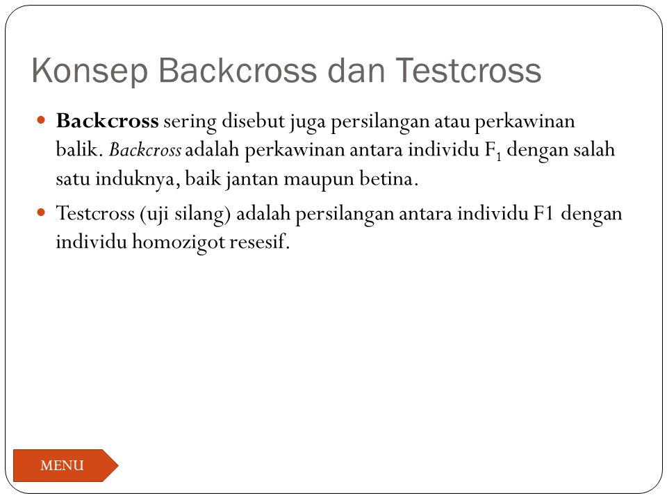 Konsep Backcross dan Testcross