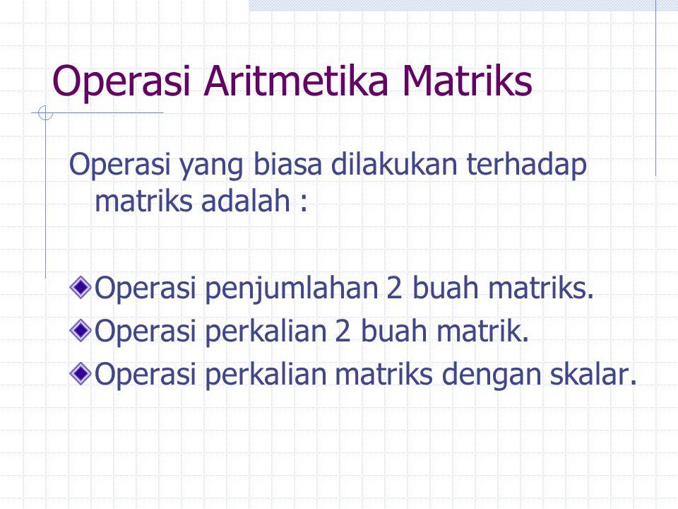 Operasi Aritmetika Matriks
