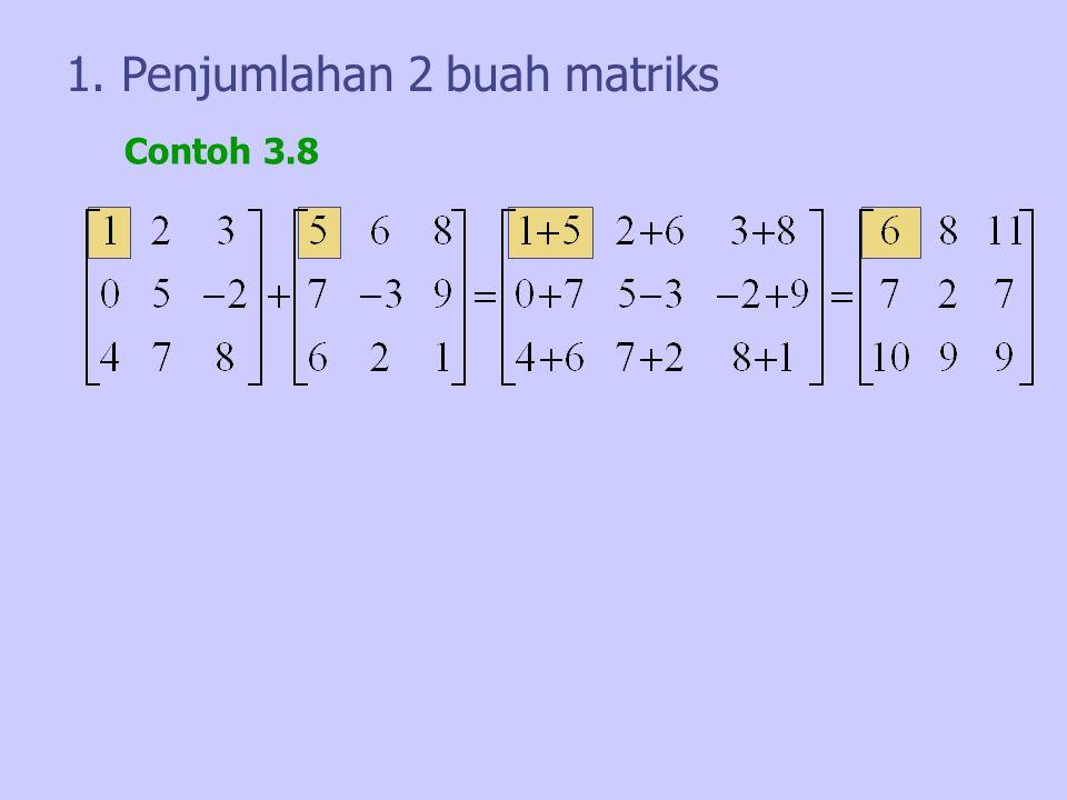 1. Penjumlahan 2 buah matriks
