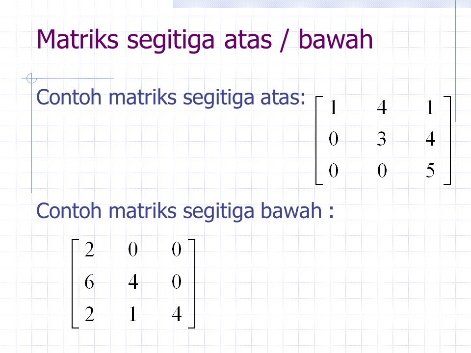 Matriks segitiga atas / bawah
