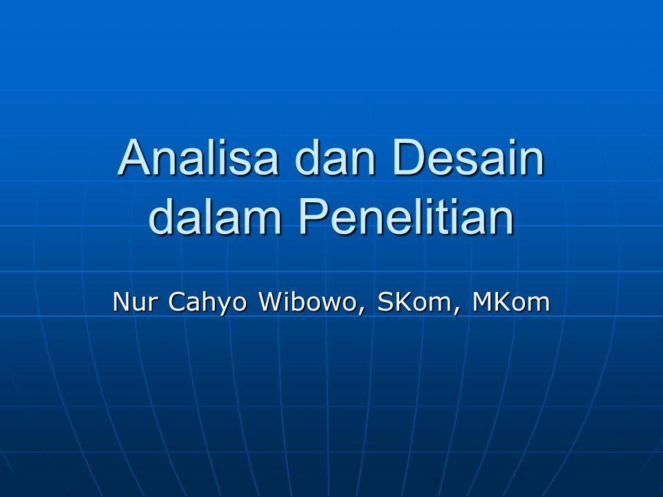 Analisa dan Desain dalam Penelitian