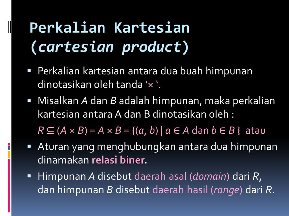 Perkalian Kartesian (cartesian product)