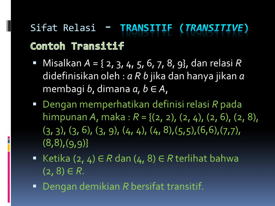 Sifat Relasi - Transitif (transitive) Contoh Transitif