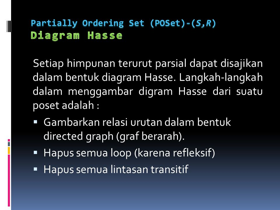 Partially Ordering Set (POSet)-(S,R) Diagram Hasse