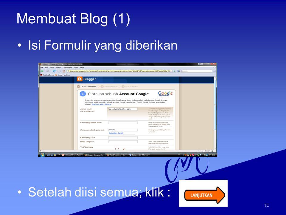 Membuat Blog (1) Isi Formulir yang diberikan