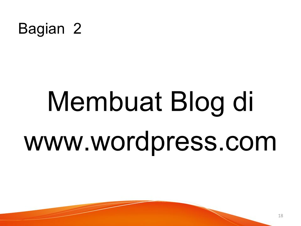 Membuat Blog di www.wordpress.com
