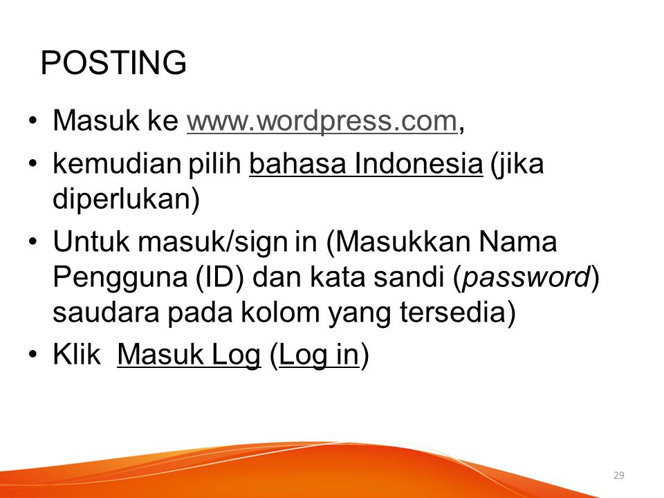POSTING Masuk ke www.wordpress.com,