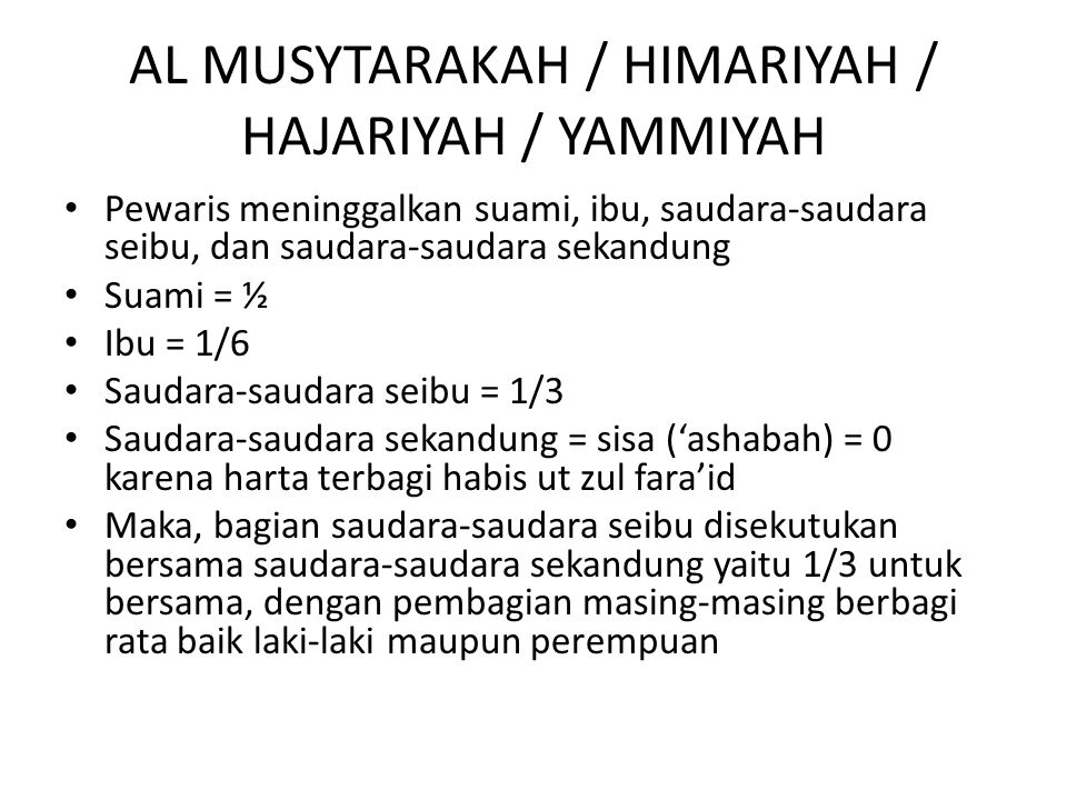 AL MUSYTARAKAH / HIMARIYAH / HAJARIYAH / YAMMIYAH
