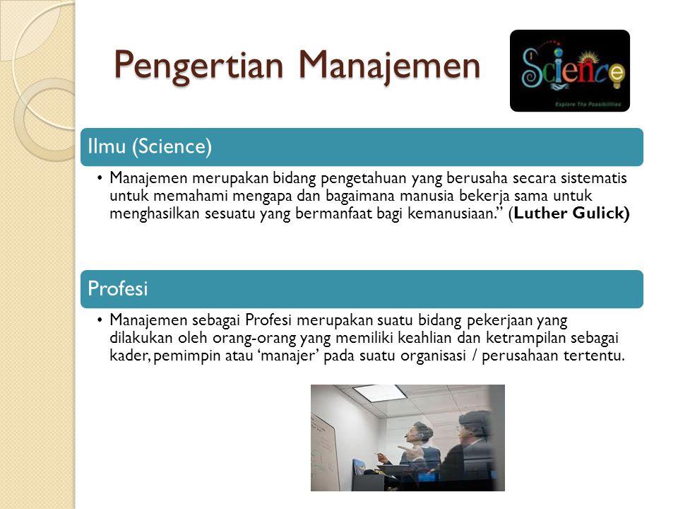 Pengertian Manajemen Ilmu (Science)