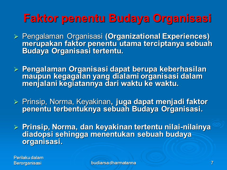 Faktor penentu Budaya Organisasi