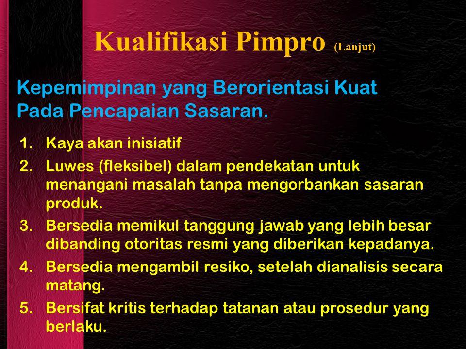 Kualifikasi Pimpro (Lanjut)