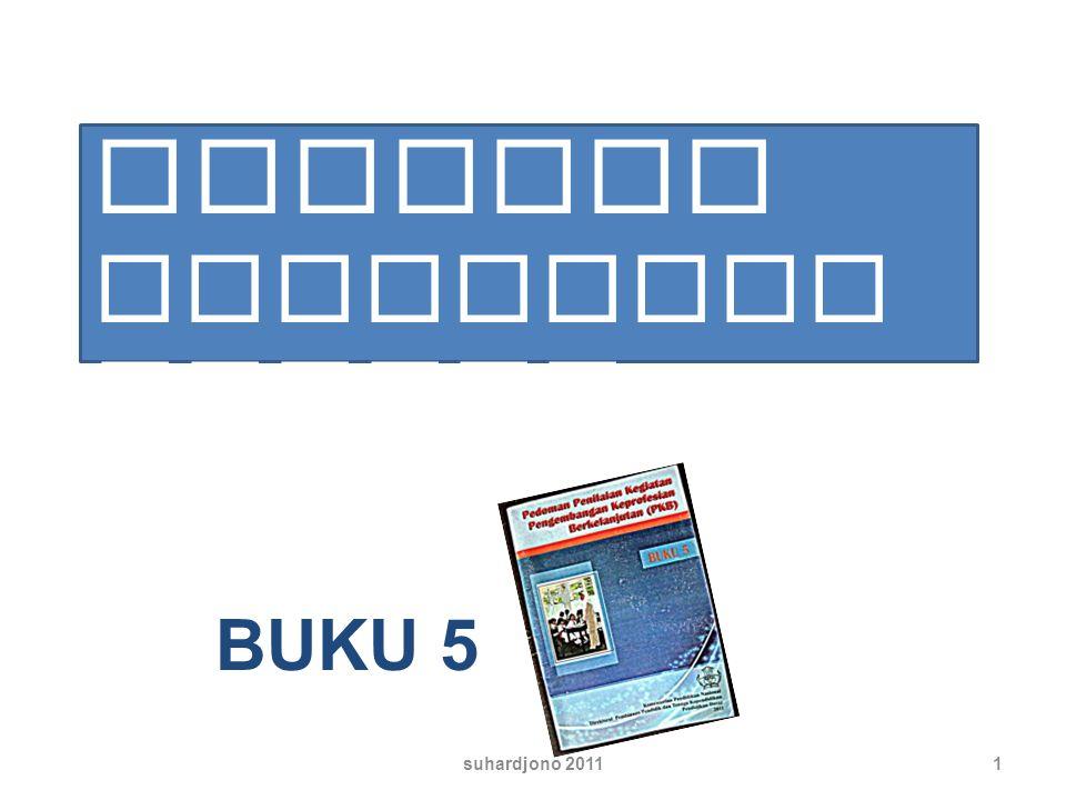Menilai PUBLIKASI ILMIAH BUKU 5 suhardjono 2011