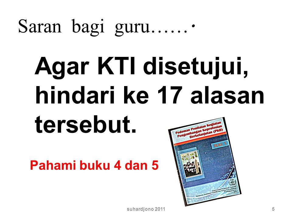 Agar KTI disetujui, hindari ke 17 alasan tersebut.
