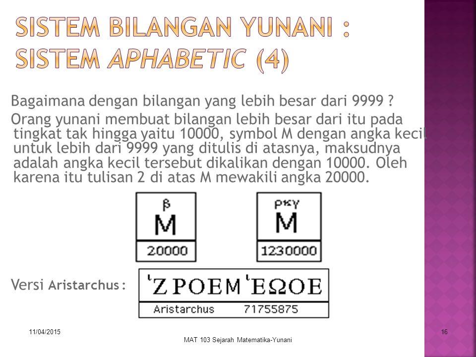 Sistem Bilangan Yunani : Sistem Aphabetic (4)