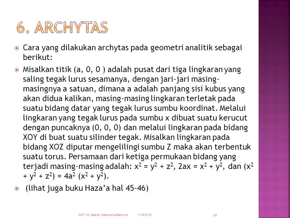 6. ARCHYTAS Cara yang dilakukan archytas pada geometri analitik sebagai berikut: