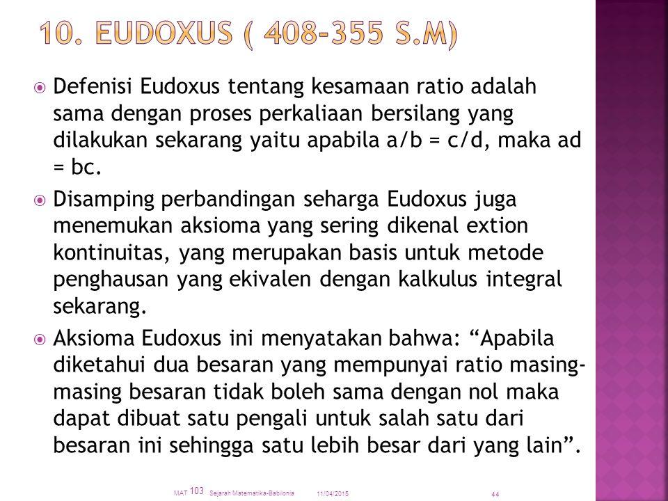 10. EUDOXUS ( 408-355 S.M)